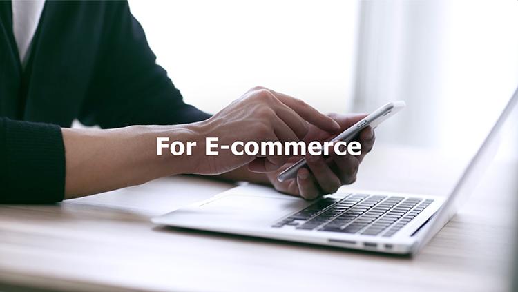 For E-commerce